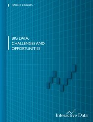 big data: challenges and opportunities - Interactive Data Corporation