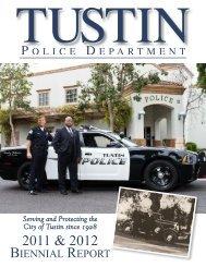 2011-12 Biennial Report - Tustin Police Department