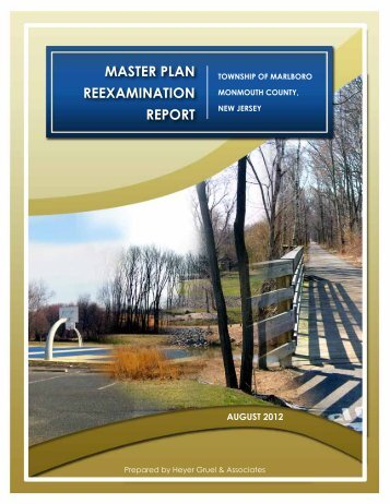 Master Plan Re-exam - July 2012 - Marlboro Township, NJ