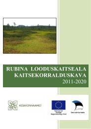 rubina looduskaitseala kaitsekorralduskava 2011 ... - Keskkonnaamet