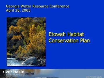 Etowah Habitat Conservation Plan - River Basin Center at the ...
