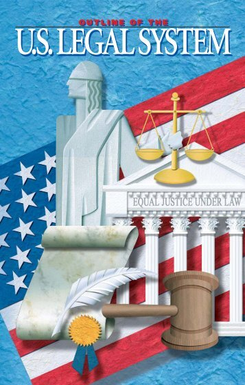 U.S.LEGAL SYSTEM - Embassy of the United States
