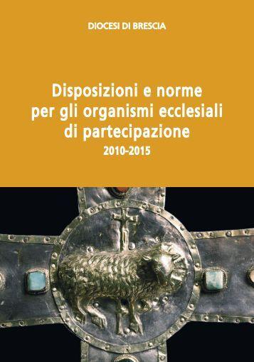 Disposizioni e Norme per gli Organismi Ecclesiali - Diocesi di Brescia
