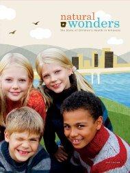 2007 Natural Wonders report - Arkansas Children's Hospital