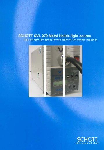 SCHOTT SVL 270 Metal-Halide light source - BRSL