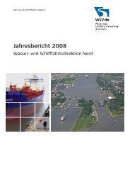 Jahresbericht 2008 - und Schifffahrtsdirektion Nord - WSV