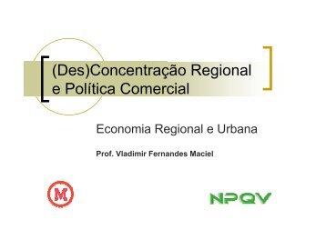 (Des)concentração Regional e Política Comercial