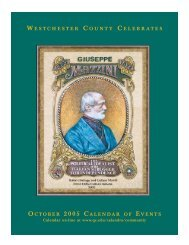 W ESTCHESTER C OUNTY C ELEBRATES OCTOBER 2005 ...