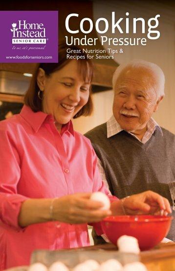 Cooking Under Pressure Handbook - Home Instead Senior Care
