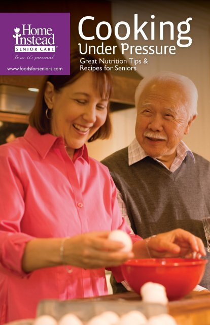Cooking Under Pressure Handbook - Home Instead Senior Care