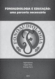 Fonoaudiologia e Educação - Sociedade Brasileira de ...