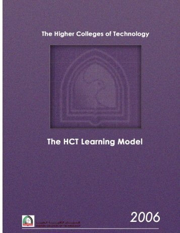 The HCT Learning Model: 2006 1 - Higher Colleges of Technology