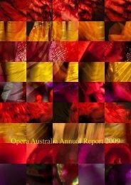 2009 Annual Report 3.8MB - Opera Australia