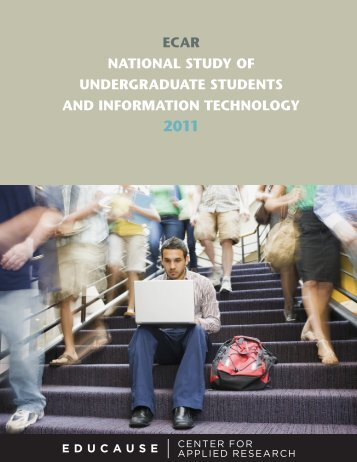 ECAR NAtioNAl Study of uNdERgRAduAtE StudENtS ... - Educause