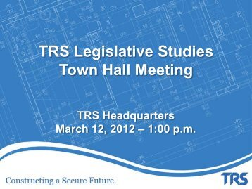 TRS March 12 Town Hall Meeting Presentation