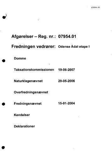 Afgørelser - Reg. nr.: 07954.01 Fredningen vedrører ... - Naturstyrelsen
