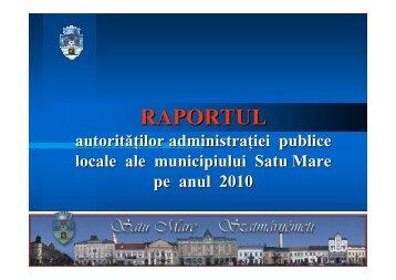 Raport activitate 2010 - Primăria Satu Mare