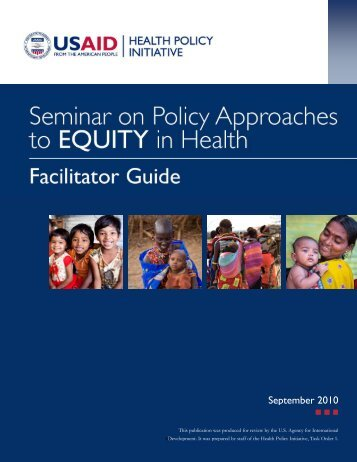 Seminar on Policy Approaches to EQUITY in Health: Facilitator Guide