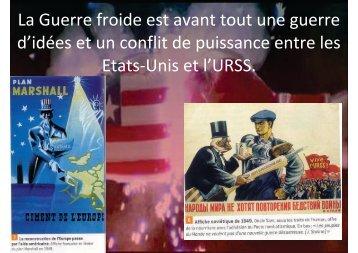La Guerre froide est avant tout une guerre d'idées et un conflit de ...
