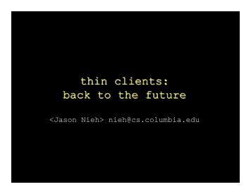 thin clients: back to the future - USENIX