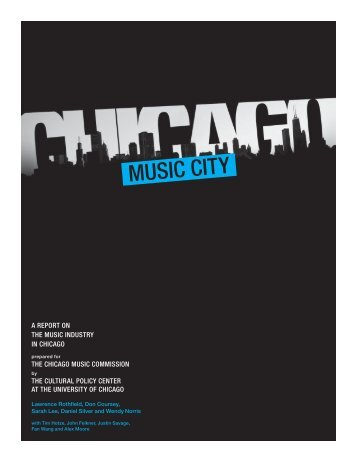 A REPORT ON THE MUSIC INDUSTRY IN CHICAGO THE ...