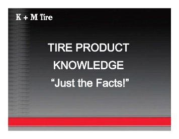 TIRE PRODUCT KNOWLEDGE - Farmers Ranchers Co-op