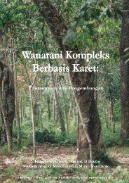 Wanatani Kompleks Berbasis Karet - World Agroforestry Centre