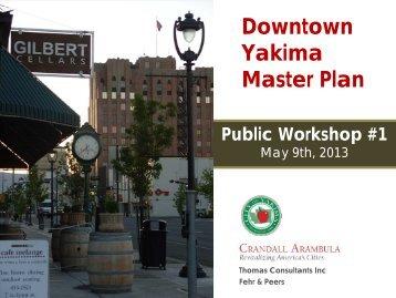 Public Workshop Presentation - May 9th (pdf) - City of Yakima