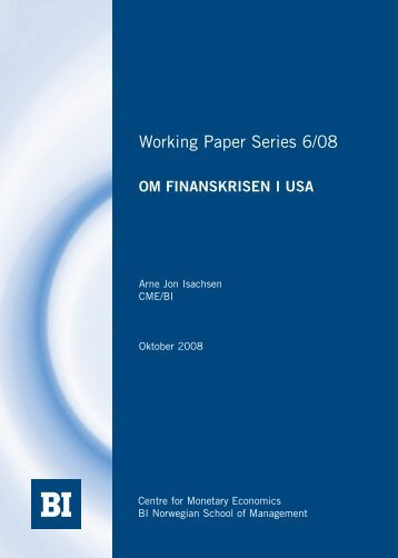 Om finanskrisen i USA - BI Norwegian Business School