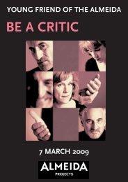 BE A CRITIC - Almeida Theatre