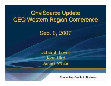 OnviSource Update CEO Western Region Conference Sep. 6, 2007