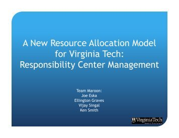 A New Resource Allocation Model for Virginia Tech: Responsibility ...