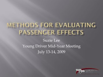Methods for Evaluating Passenger Effects - Youngdriversafety.org