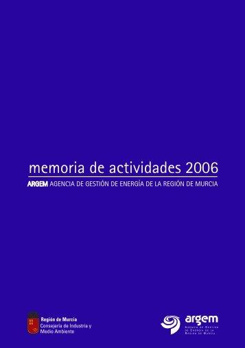 Memoria de actividades 2006 - Región de Murcia Digital