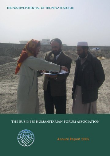 Annual Report 2005 - Business Humanitarian Forum