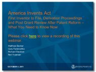 First Inventor to File, Derivation Proceedings and Post Grant Review ...