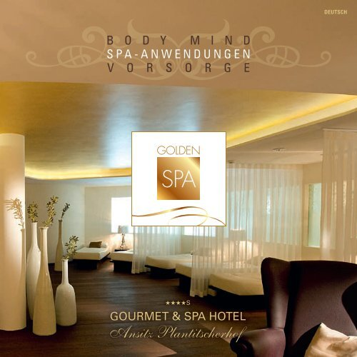 Golden SPA 2014 - Hotel Ansitz Plantitscherhof