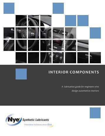 INTERIOR COMPONENTS - Nye Lubricants, Inc.
