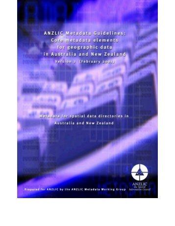 ANZLIC Metadata Guidelines, Version 2 - Geoscience Australia