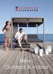 News: Outdoor & Indoor Möbel - Wohndesign Maierhofer