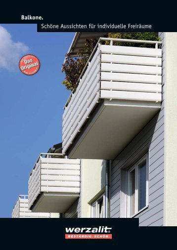 Schöne Aussichten für individuelle Freiräume Balkone. - Werzalit