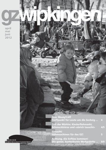 april mai juni 2012 info - Zürcher Gemeinschaftszentren
