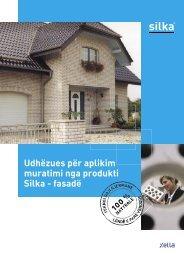 Udhëzues për aplikim muratimi nga produkti Silka - fasadë