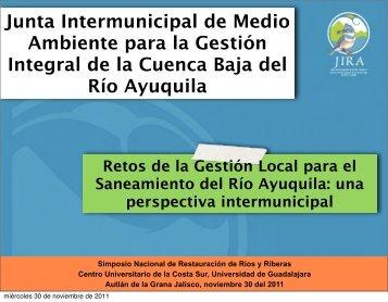 Retos de la gestión local para el saneamiento del río Ayuquila