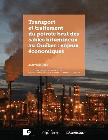 Transport et traitement du petrole brut des sables bitumineux au Quebec enjeux economiques