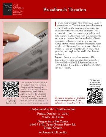 Broadbrush Taxation - Oregon State Bar CLE Seminars