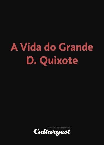 A Vida do Grande D. Quixote - Culturgest