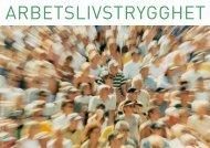 ARBETSLIVSTRYGGHET - Miljöpartiet de gröna