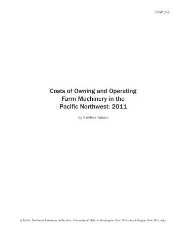 Costs of Owning and Operating Farm Machinery in the Pacific ...