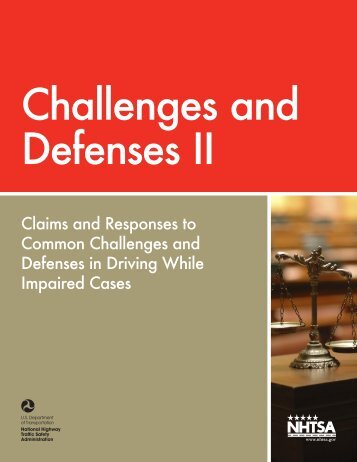Challenges and Defenses II: Claims and Responses to ... - NHTSA